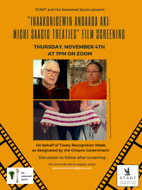 """Yellow poster with black font, """"START and the Seasoned Spoon presents... film screening in observance with Treaty Recognition Week"""""""